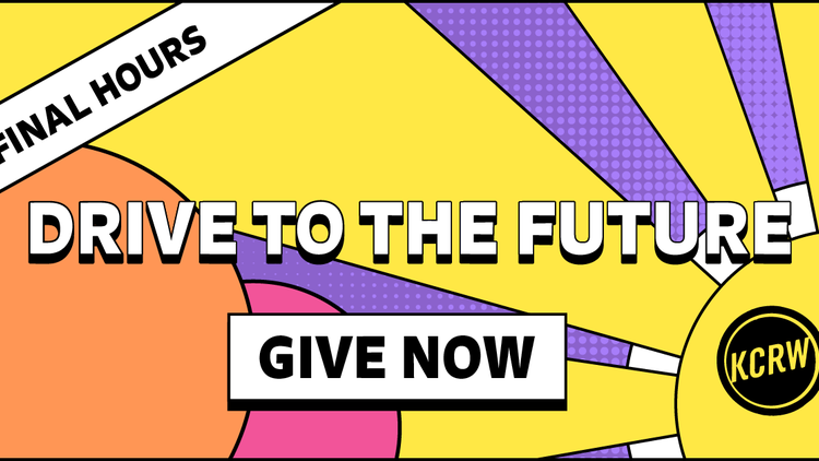 Help us meet a $50,000 challenge grant from anonymous KCRW Champions. Donate by midnight tonight!