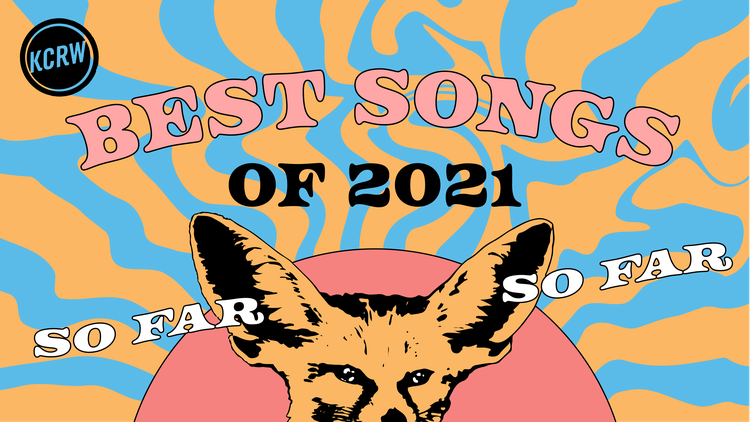 We love a good album, and there have been a lot of them this year , but let's be real — whether you're driving down the freeway with the radio on, or streaming KCRW as you pregame for…