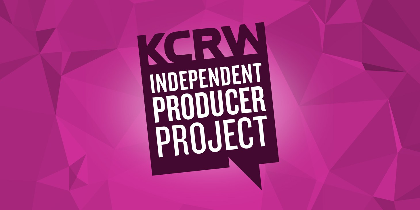 kcrw-independent-producer-project