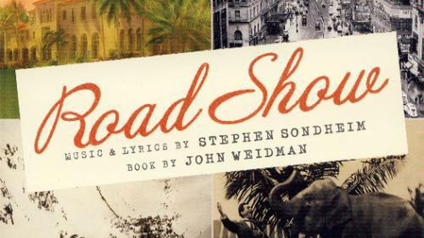 Road Show, a recording of the musical (Nonesuch, PS Classics)  Stephen Sondheim is right — his new musical, Roadshow, is not gloomy. Sondheim and his collaborator, playwright John Weidman, discuss the many revisions of the musical that has evolved in an extraordinary way, and may yet become an American classic...