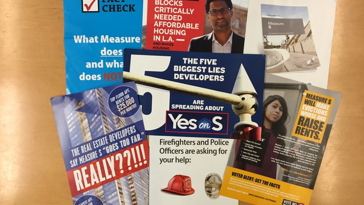 Mailers for and against Measure S Photo by Avishay Artsy   If you live in Los Angeles these days, you may be feeling deluged by billboards and mailers for a March 7 ballot initiative…