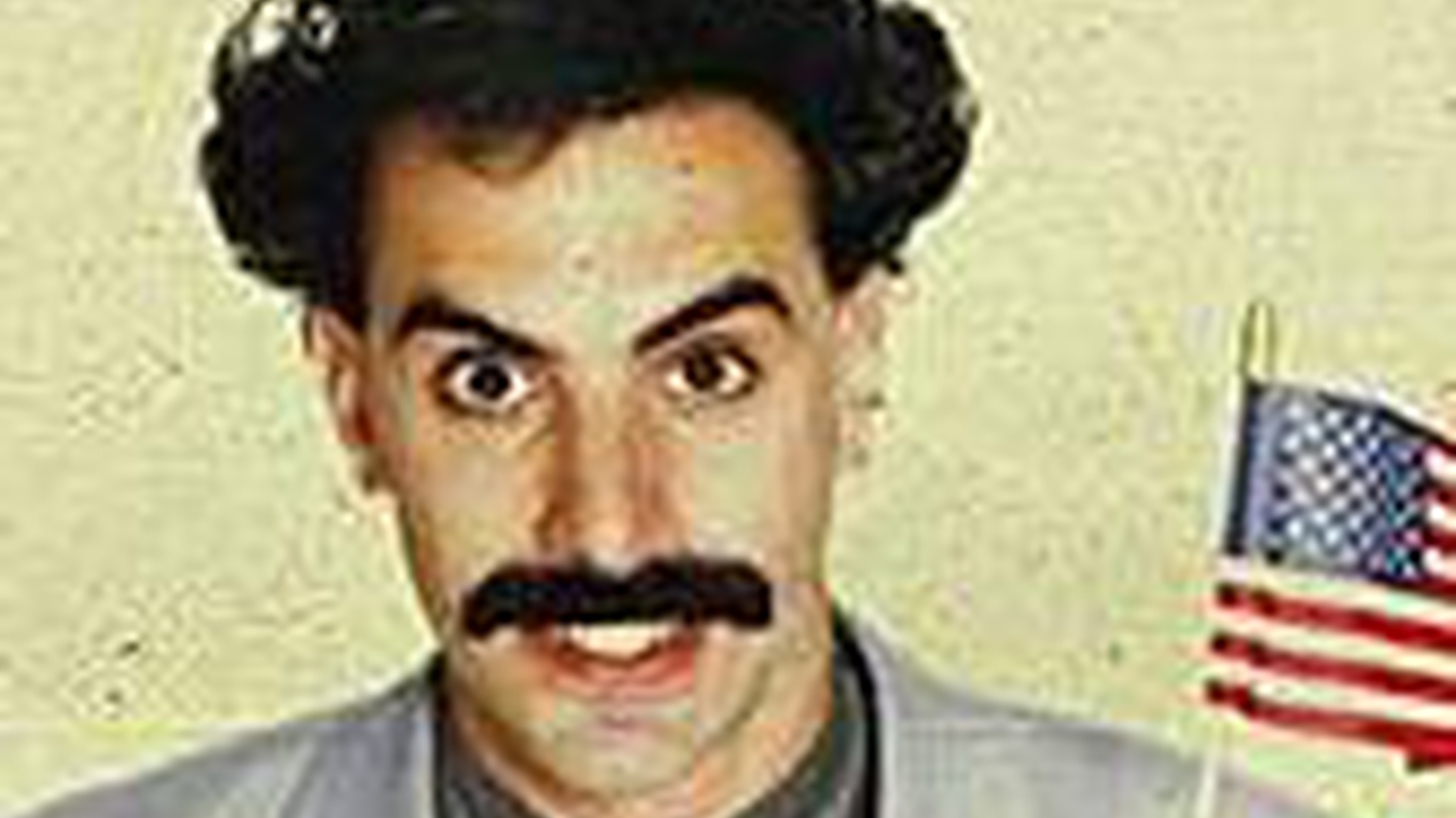 """""""Borat"""" may be dangerous to your health; there must be a limit to how many convulsions a belly can take without trauma. Sacha Baron Cohen's stunningly funny mockumentary functions as a sort of Candide Camera focused on Borat Sagdiyev, a lascivious and blithely bigoted journalist from Kazakhstan who traps hapless Americans into taking him seriously as he crosses the United States in a decrepit ice cream truck on a voyage of wide-eyed, hare-brained discovery..."""