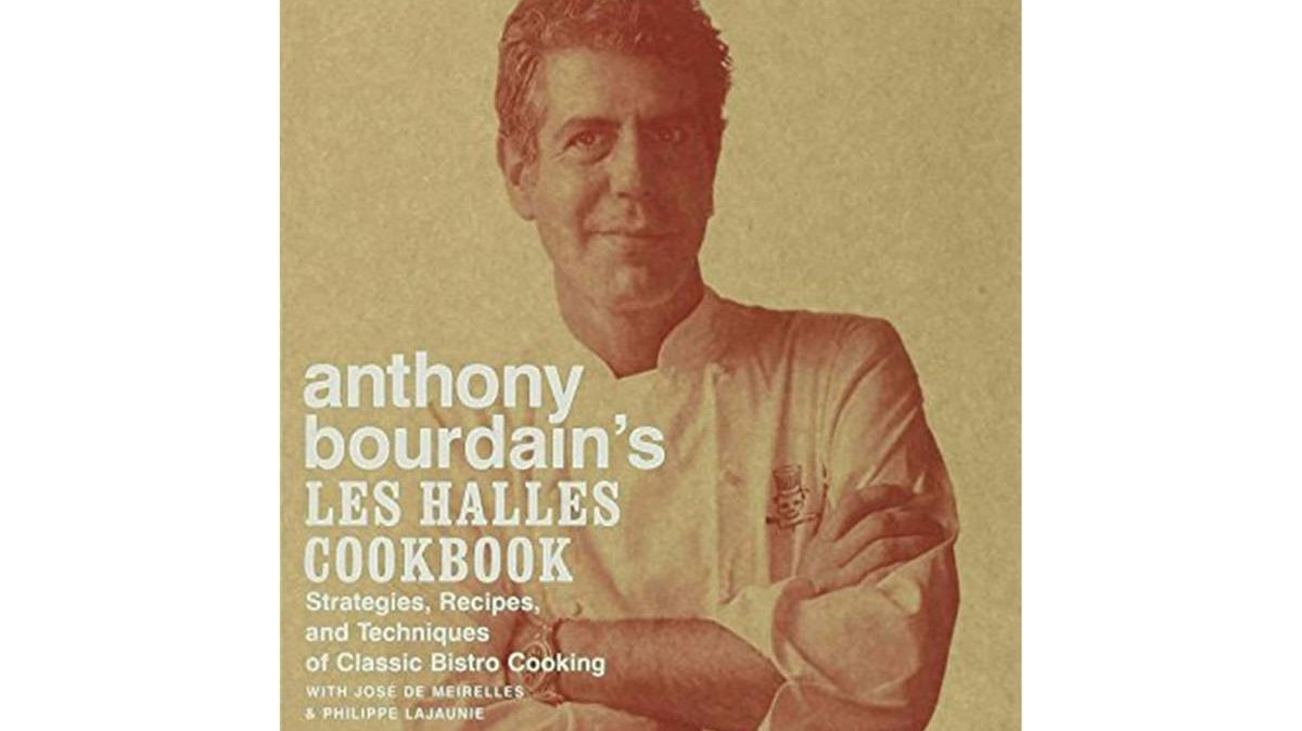 Anthony Bourdain's Les Halles Cookbook: Strategies, Recipes, and Techniques of Classic Bistro Cooking.