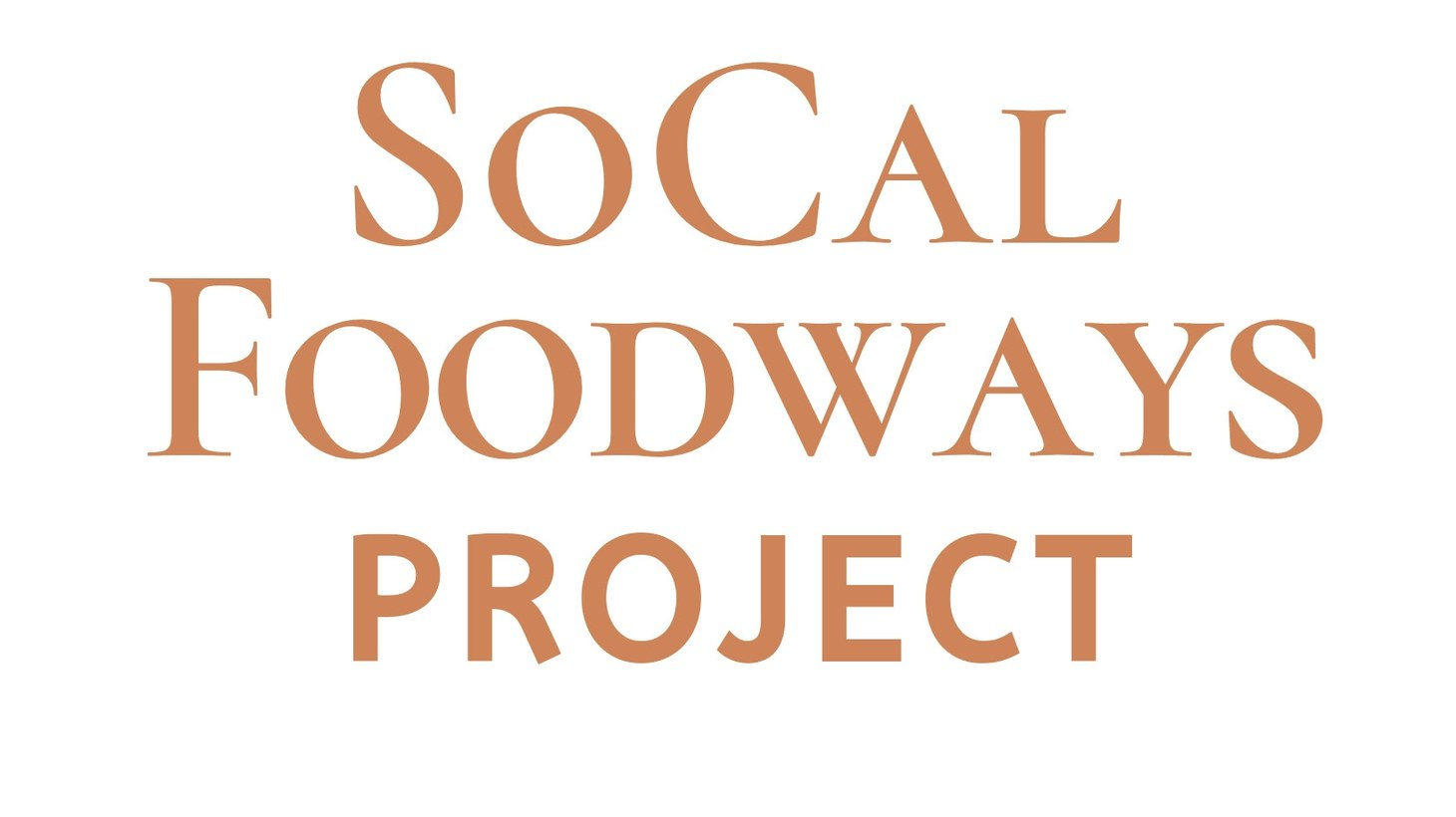 The Southern California Foodways Project will host its first symposium on October 11-12, 2019.