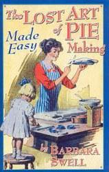 Lost Art of Pie Making