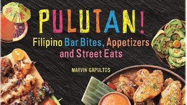 """Pulutan: Filipino Bar Bites, Appetizers, and Street Eats"" by Marvin Gapultos."