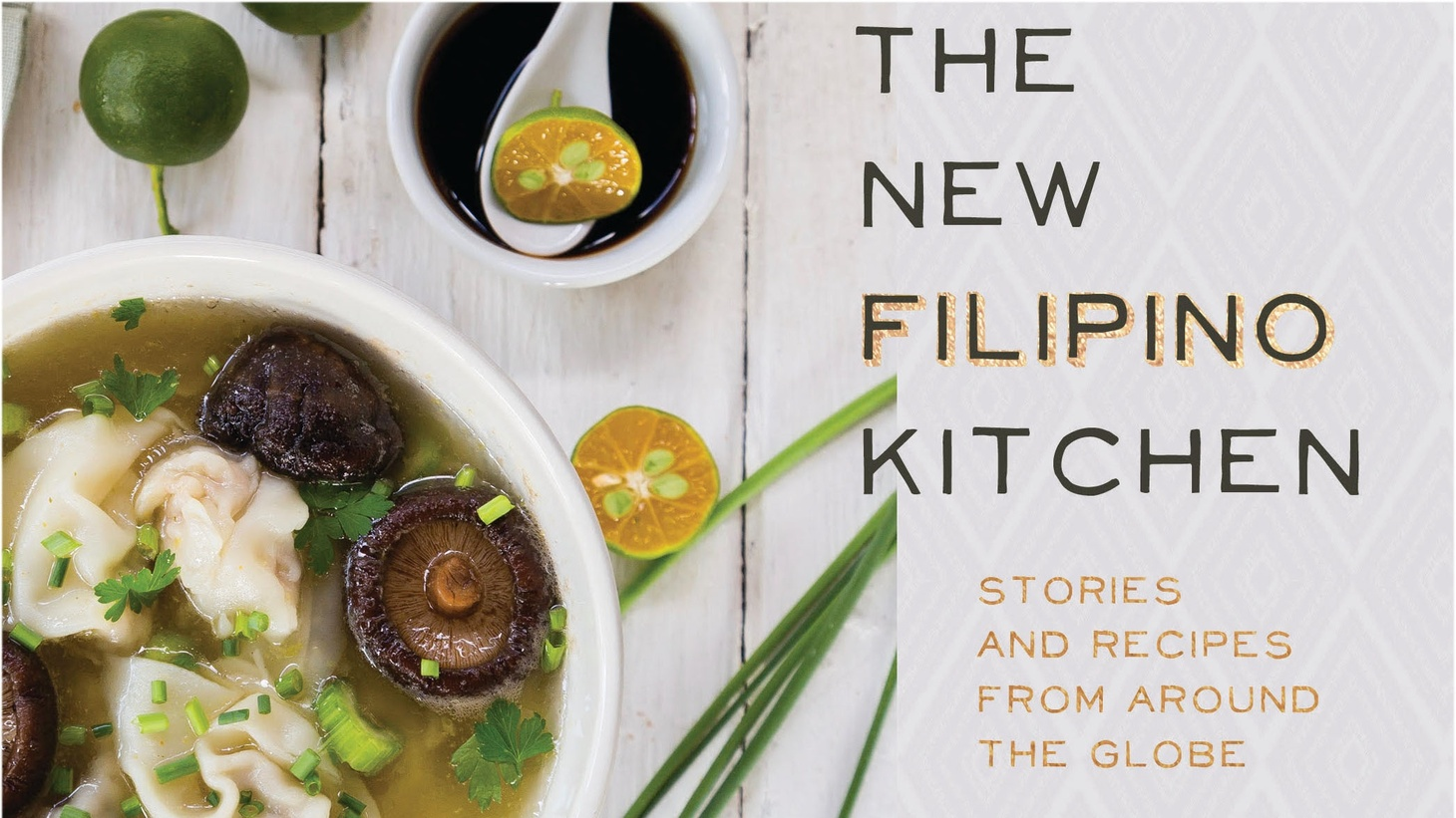 The New Filipino Kitchen: Stories and Recipes from Around the Globe by Jacqueline Chio-Lauri.