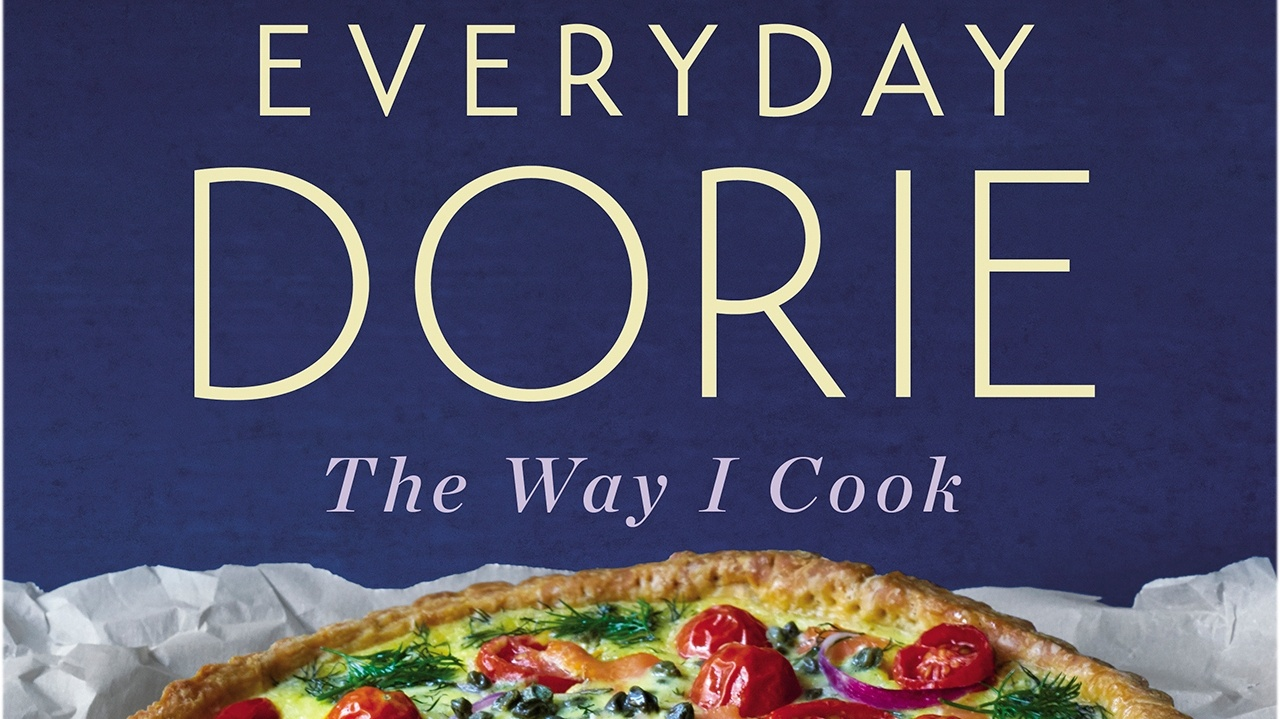 """""""EVERYDAY DORIE, The Way I Cook"""" by Dorie Greenspan."""