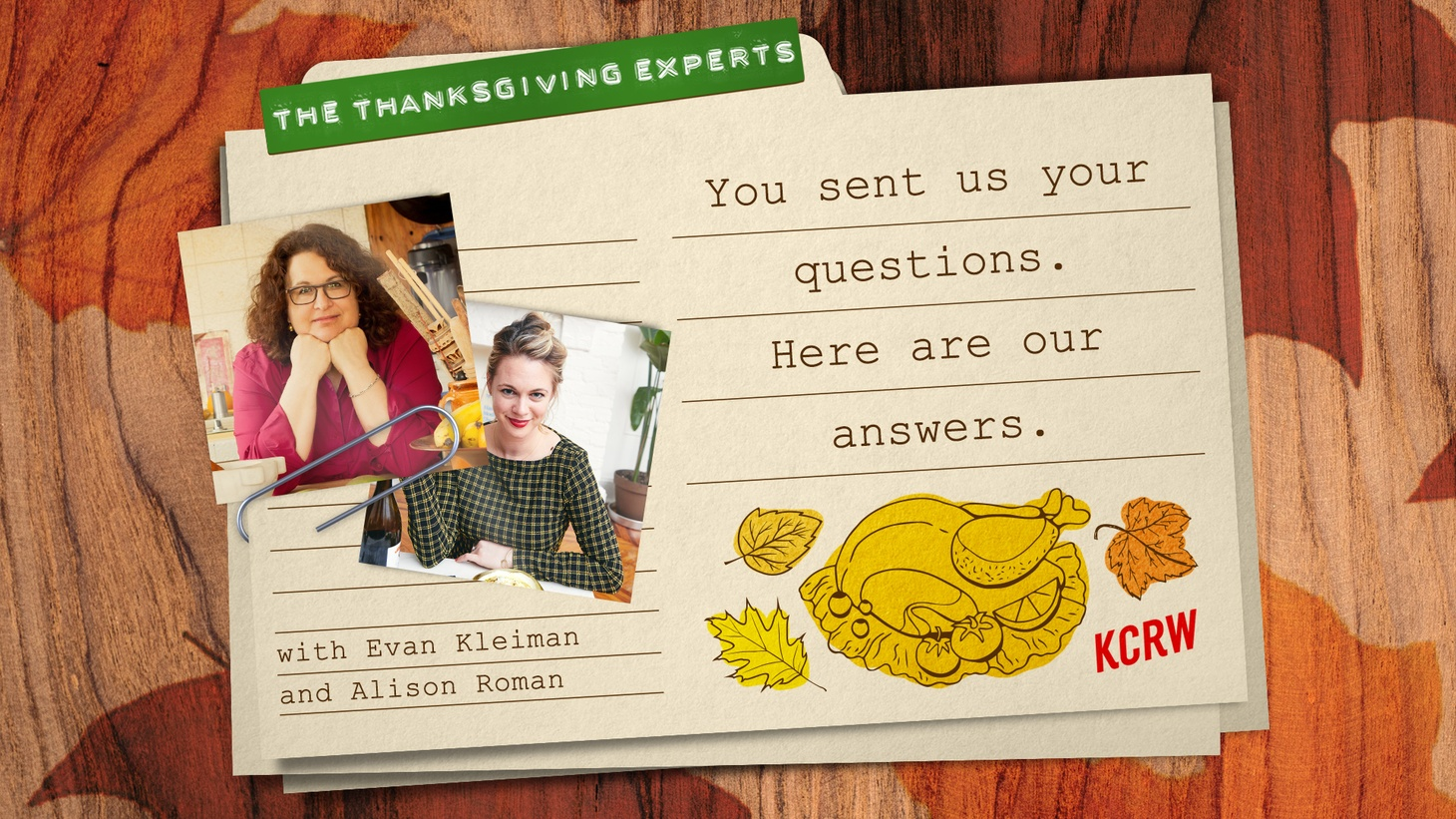 Evan Kleiman and Alison Roman solve your Thanksgiving problems!
