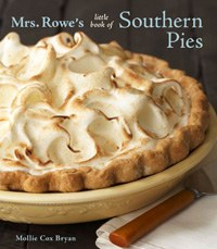 Mrs. Rowe's Book of Southern Pies