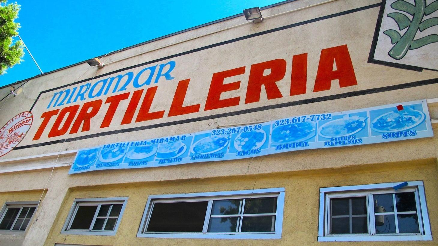Miramar Tortilleria in Boyle Heights: Gustavo's favorite machine-made corn tortilla.