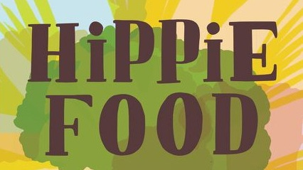 """Hippie Food: How Back-to-the-Landers, Longhairs, and Revolutionaries Changed the Way We Eat"" by Jonathan Kauffman."