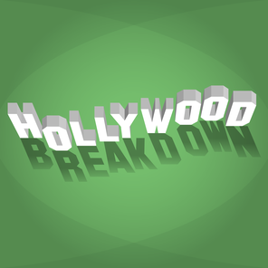 HOLLYWOOD<br>BREAKDOWN