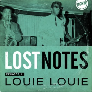 Louie Louie: The Strange Journey of the Dirtiest Song Never Written