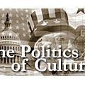 Politics of Culture