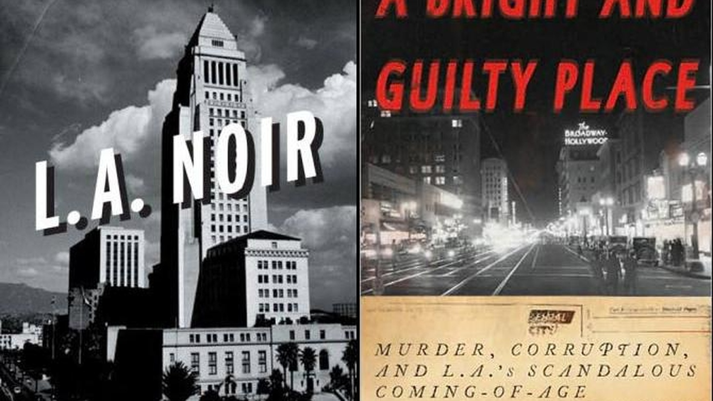The lure and lore of LA's checkered past help define the city that exists today. John Buntin, author of LA Noir and Richard Rayner, author of A Bright and Guilty Place, talk with LA Observed's Kevin Roderick about why they both chose to view LA history through the lens of paired opposites.