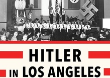 Steven J. Ross: Hitler in Los Angeles