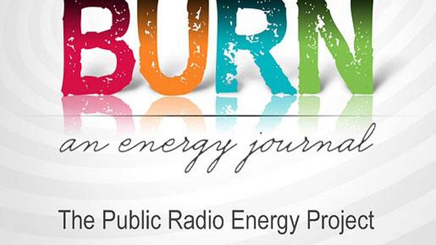 """In this edition of """"BURN: An Energy Journal"""" Alex Chadwick examines the state of America's electric power grid and the science needed to modernize it."""