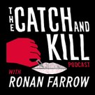 Kim Masters on 'The Catch and Kill Podcast' with Ronan Farrow