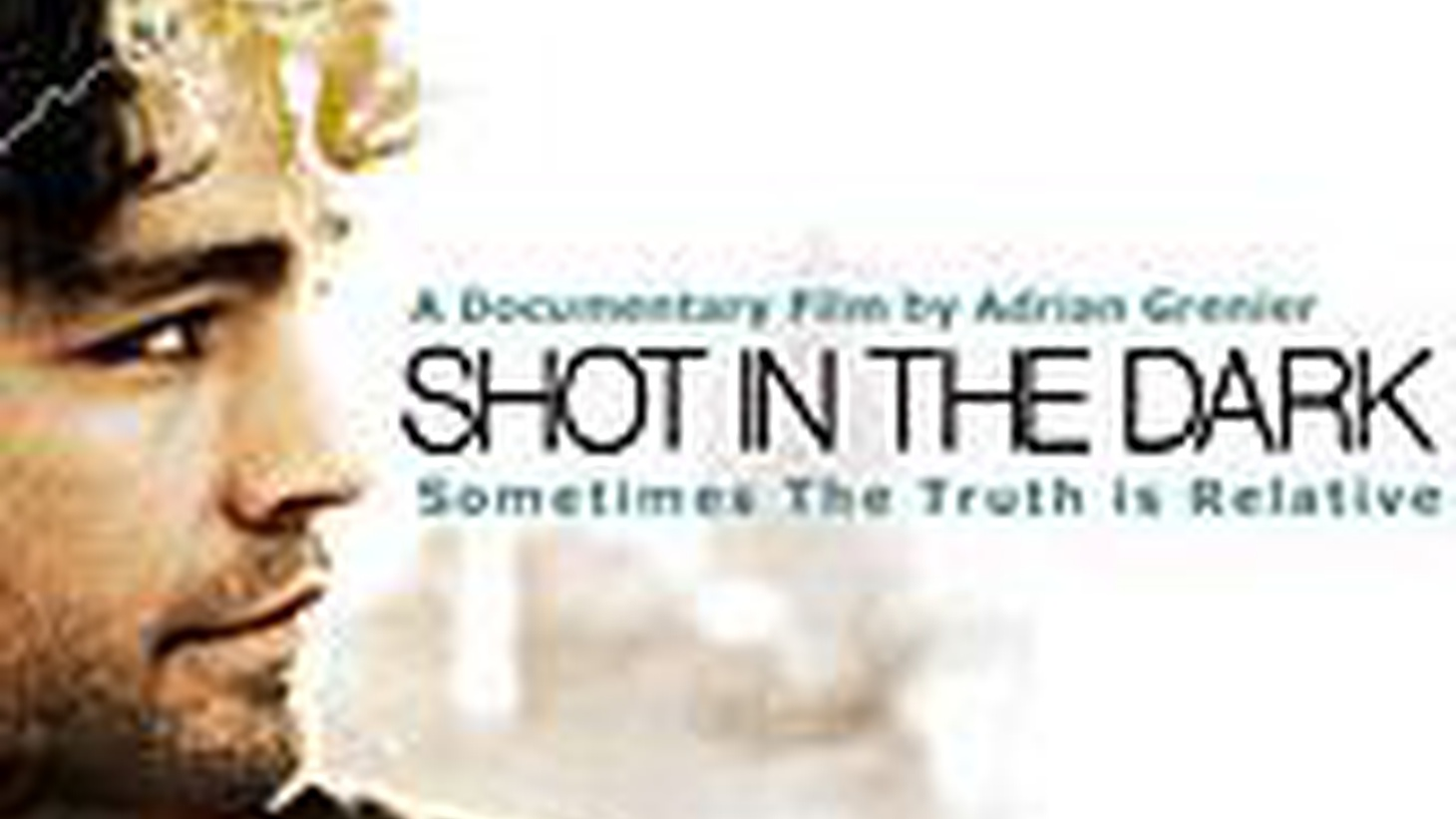 Actor Adrian Grenier (The Devil Wea  rs Prada) is best known for the breezy, open movie star he plays on   Entourage. In his   documentary,   Shot in the Dark, he opens his life -- and his search for his father, the teacher John Dunbar --   to the cameras.