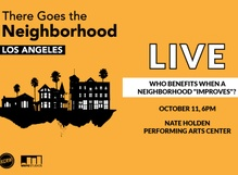 There Goes the Neighborhood LIVE: Who Benefits When a Neighborhood Improves?