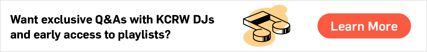 Want exclusive Q&As with KCRW DJs