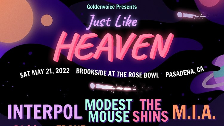 Just Like Heaven fest returns with Interpol, Modest Mouse, The Shins, M.I.A. and more