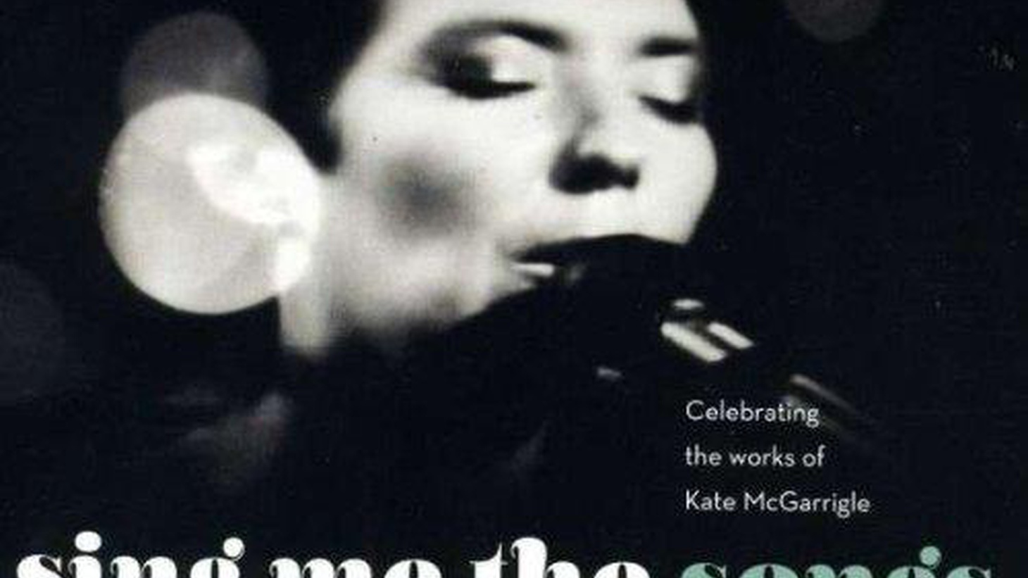 Over the course of two discs, this collection documents those concerts, as Kate's music shines through the variety of performers. It serves as either a wonderful primer for the uninitiated or an excellent summary for longtime fans.