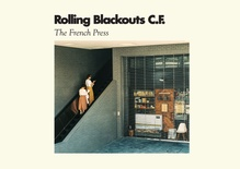 Rolling Blackouts Coastal Fever: The French Press EP