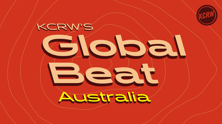 KCRW's Global Beat is a new series highlighting artists from around the world.