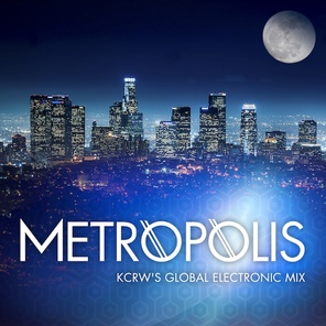 Explore the hypnotic pulse of current & classic electronic dance music with Metropolis. A weekly Saturday night show from Jason Bentley, at KCRW.com.