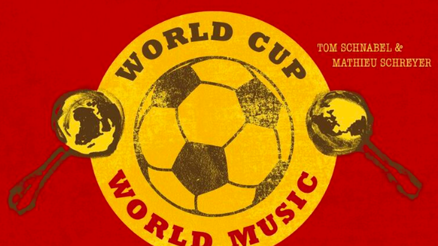 Rhythm Planet host Tom Schnabel and DJ Mathieu Schreyer drop by MBE for a World Cup musical preview at 10am.