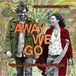 away_we_go.jpg