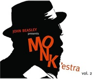 John Beasley Presents Monk'estra Vol. 2