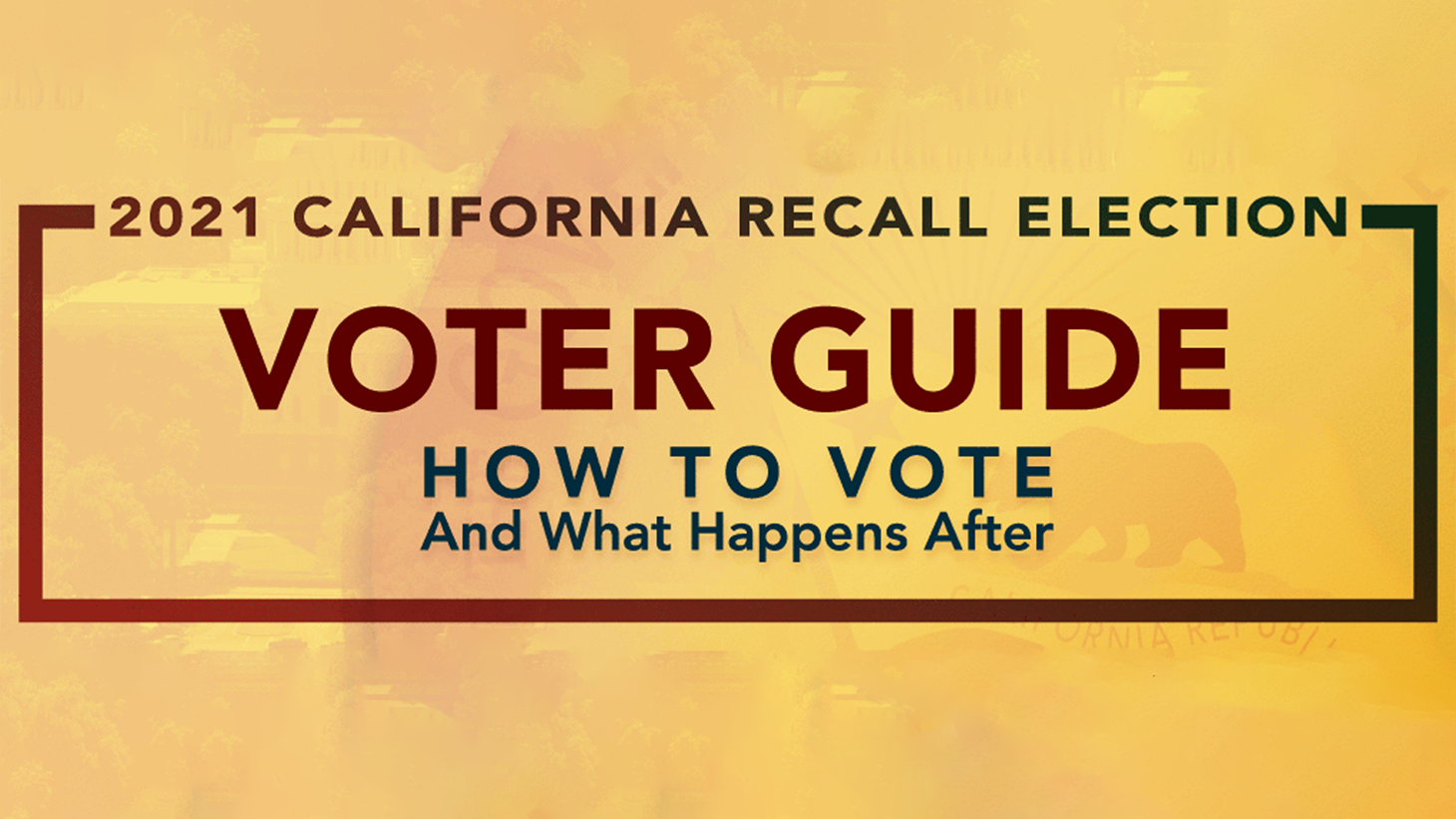 Here's what to know about how to vote in the recall, the timeline afterward, and more.