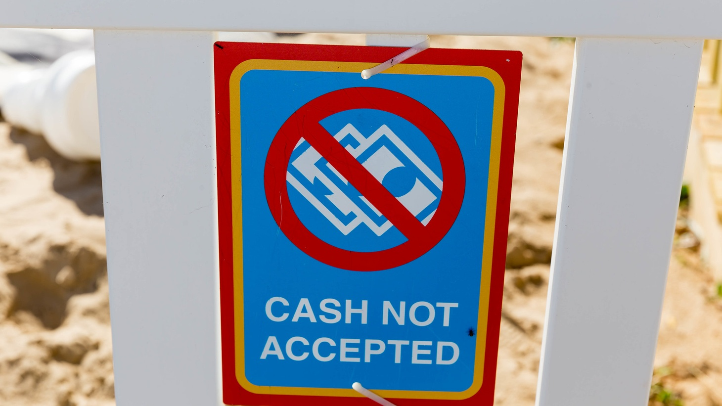 """Cash not accepted"" sign."