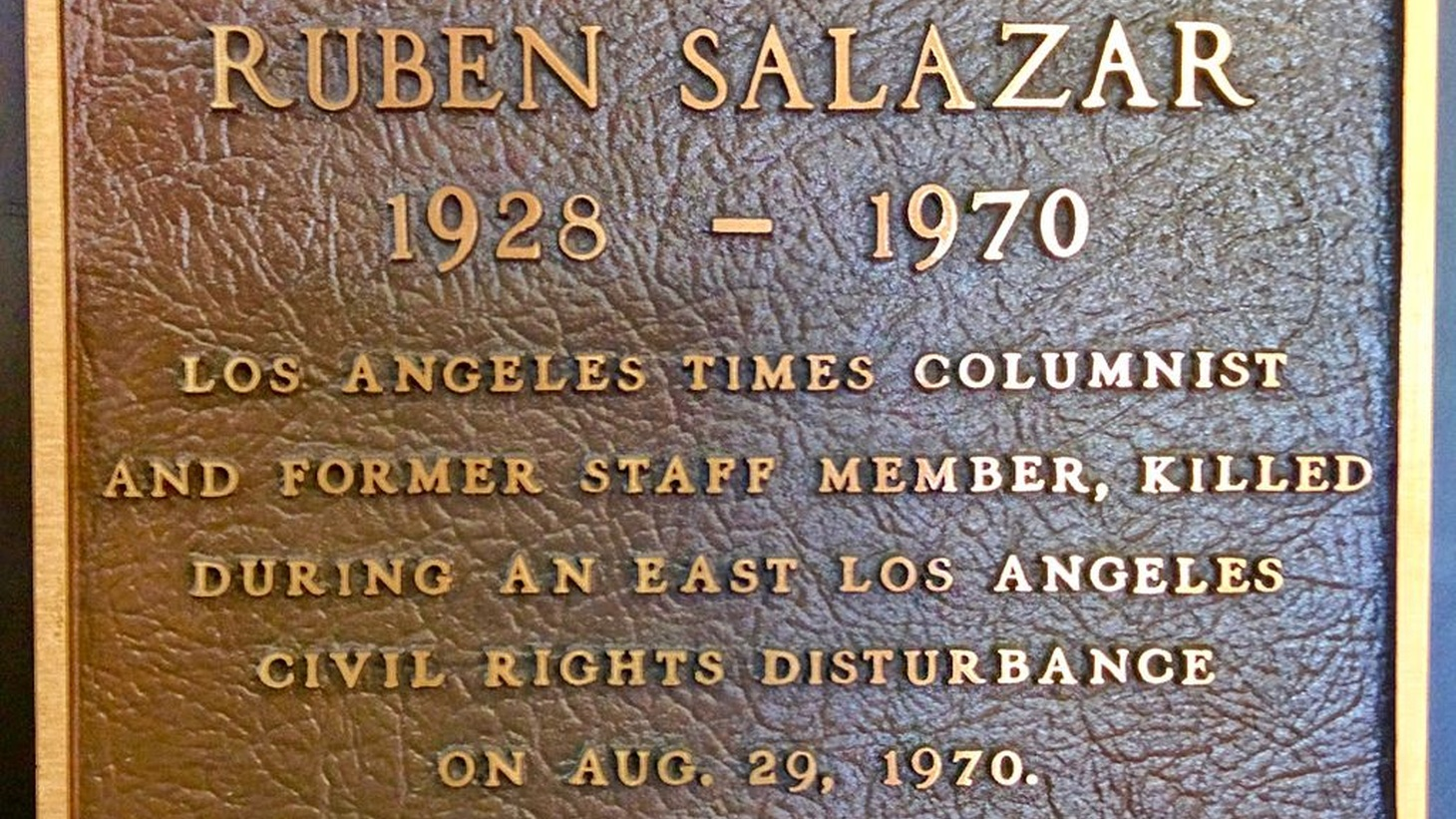 A plaque honoring the late journalist Rubén Salazar was mounted in the globe lobby of the Los Angeles Times' old building in downtown Los Angeles.