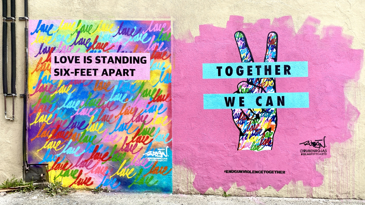 "A mural in Santa Monica encourages social distancing. It says, ""Love is standing six-feet apart."" April 5, 2020."