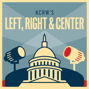 Left, Right & Center is KCRW's weekly civilized yet provocative confrontation over politics, policy and pop culture.