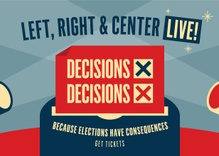 Left, Right & Center Live: Decisions, Decisions