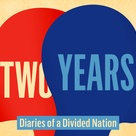 Left, Right & Center presents: Two Years, Diaries of a Divided Nation