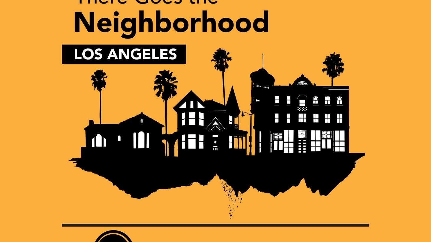 KCRW's Bob Carlson talks to reporter Anna Scott about the second season of There Goes the Neighborhood, which is about Los Angeles's identity – and its housing crisis.