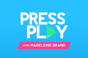 PRESS<br>PLAY<br>WITH<br>MADELEINE<br>BRAND
