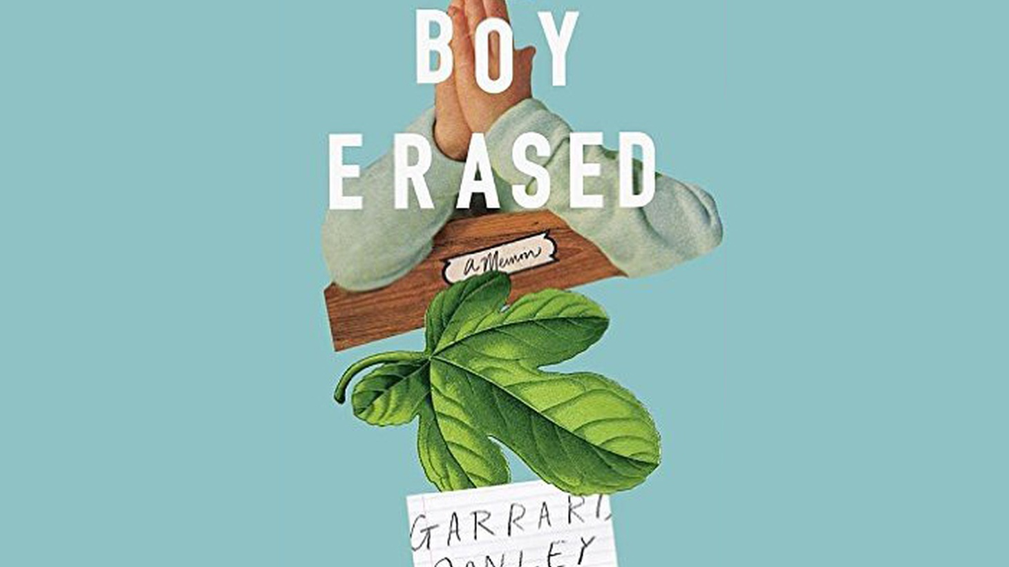 Garrard Conley grew up in rural Arkansas as a Mission Baptist. His mother and father were devout to say the least. An only child who worked at his dad's car lot, Conley was encouraged to minister to the customers. Every soul counted, especially the lost ones. But Conley, himself, was feeling increasingly lost.