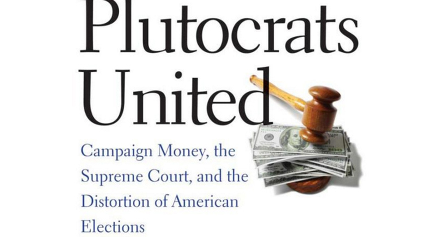 Today we start with the author of a new book on campaign finance. He says that the problem of money in politics goes way beyond Citizens United.