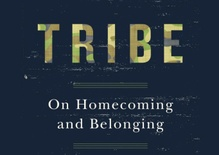 Sebastian Junger on the Human Urge to Be Part of a 'Tribe'