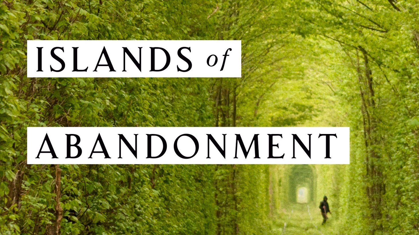 """""""Islands of Abandonment"""" looks at Chernobyl and 11 other sites that humans left after war, toxic contamination, and natural disasters."""