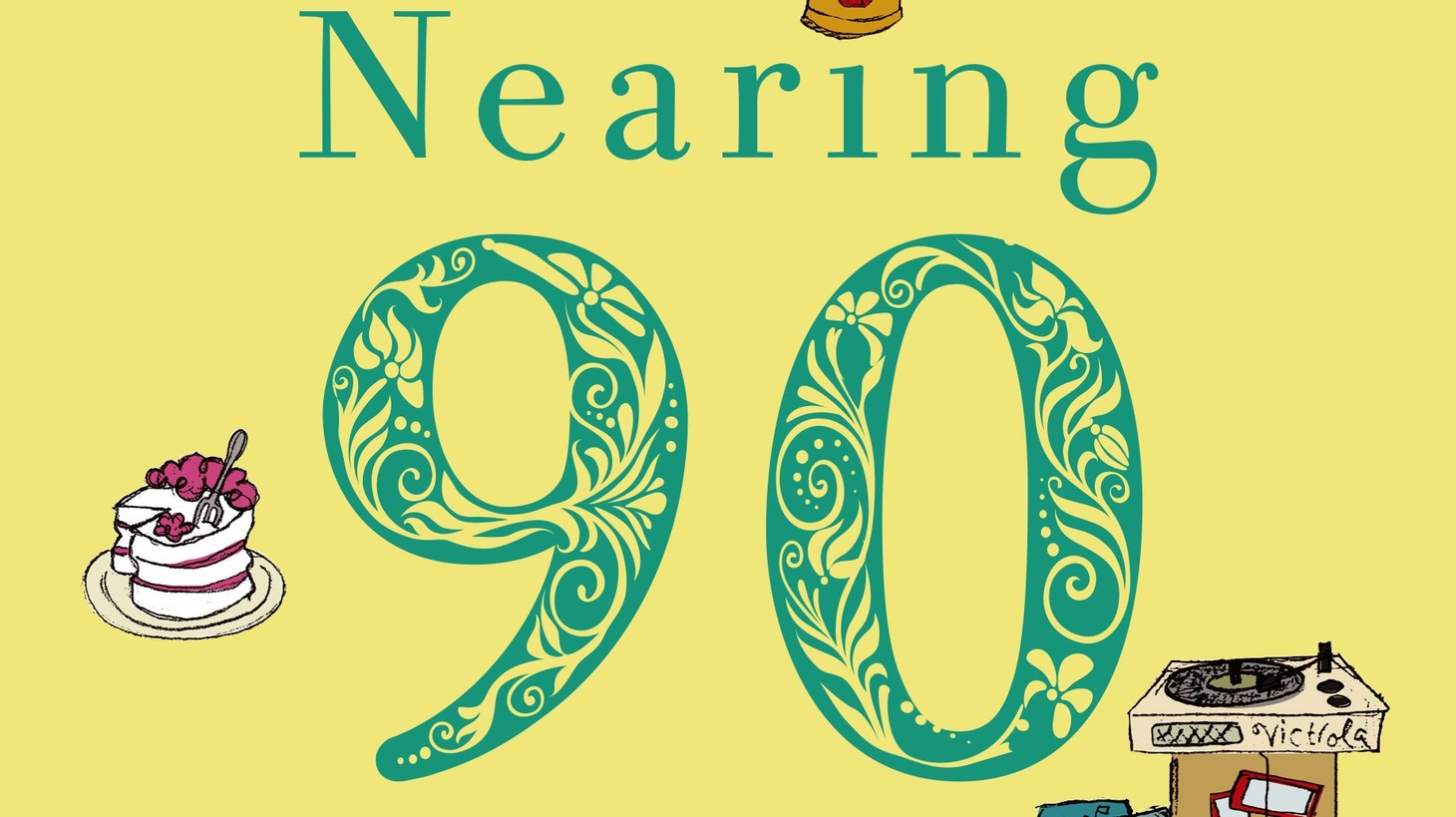 "The cover of ""Nearing Ninety."""