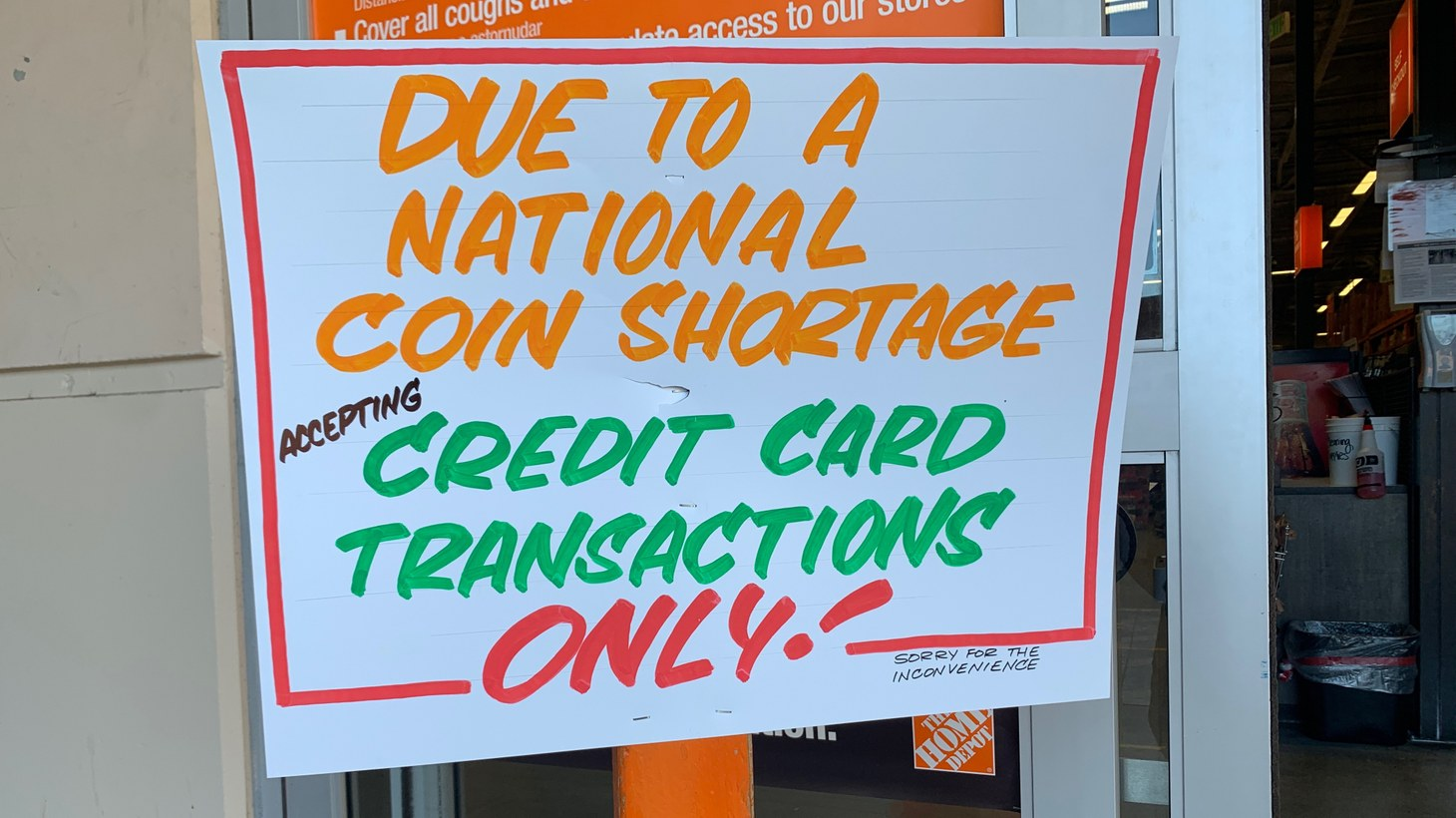 A sign at Home Depot in northeast Los Angeles says the store is taking only credit card payments due to a national coin shortage.