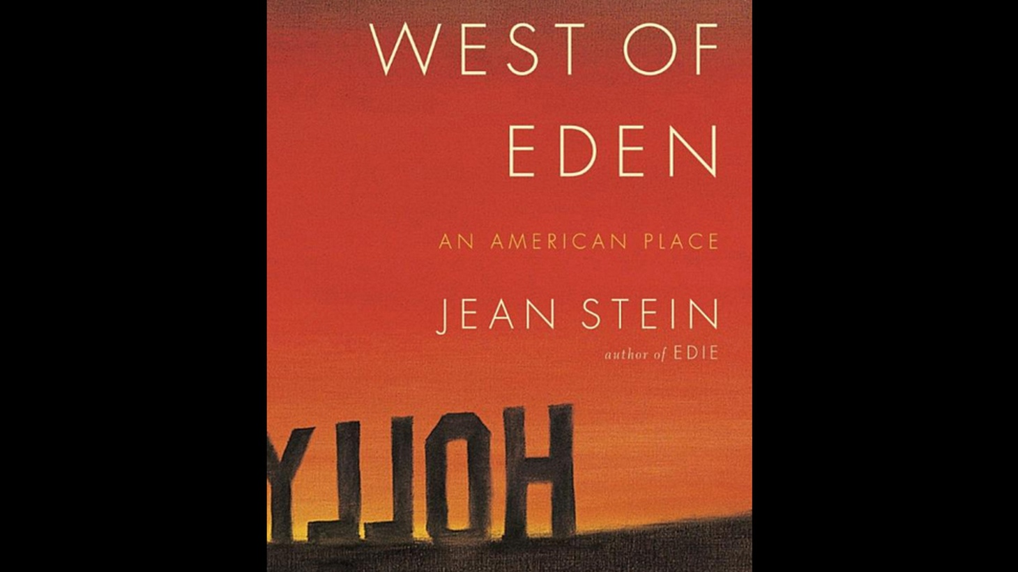 The history of Los Angeles is a history of the families that shaped it. In a new book called  West of Eden , oral historian and author Jean Stein tells the stories of five families who shaped our city, including her own. Her father was Jules Stein, founder of the media giant MCA in the 1920s.